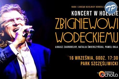 Warszawa-Ochota. Koncert w hołdzie Zbigniewowi Wodeckiemu.